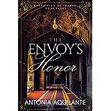 The Envoy's Honor (Chronicles of Tournai Book 8)
