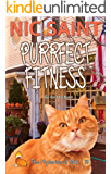 Purrfect Fitness (The Mysteries of Max Book 29)