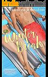 Winter Break (Phoebe & Madsen Part 3)