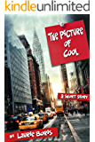 The Picture of Cool (Trager Family Secrets Book 1)
