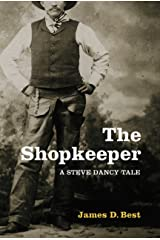 The Shopkeeper (A Steve Dancy Tale Book 1) Kindle Edition