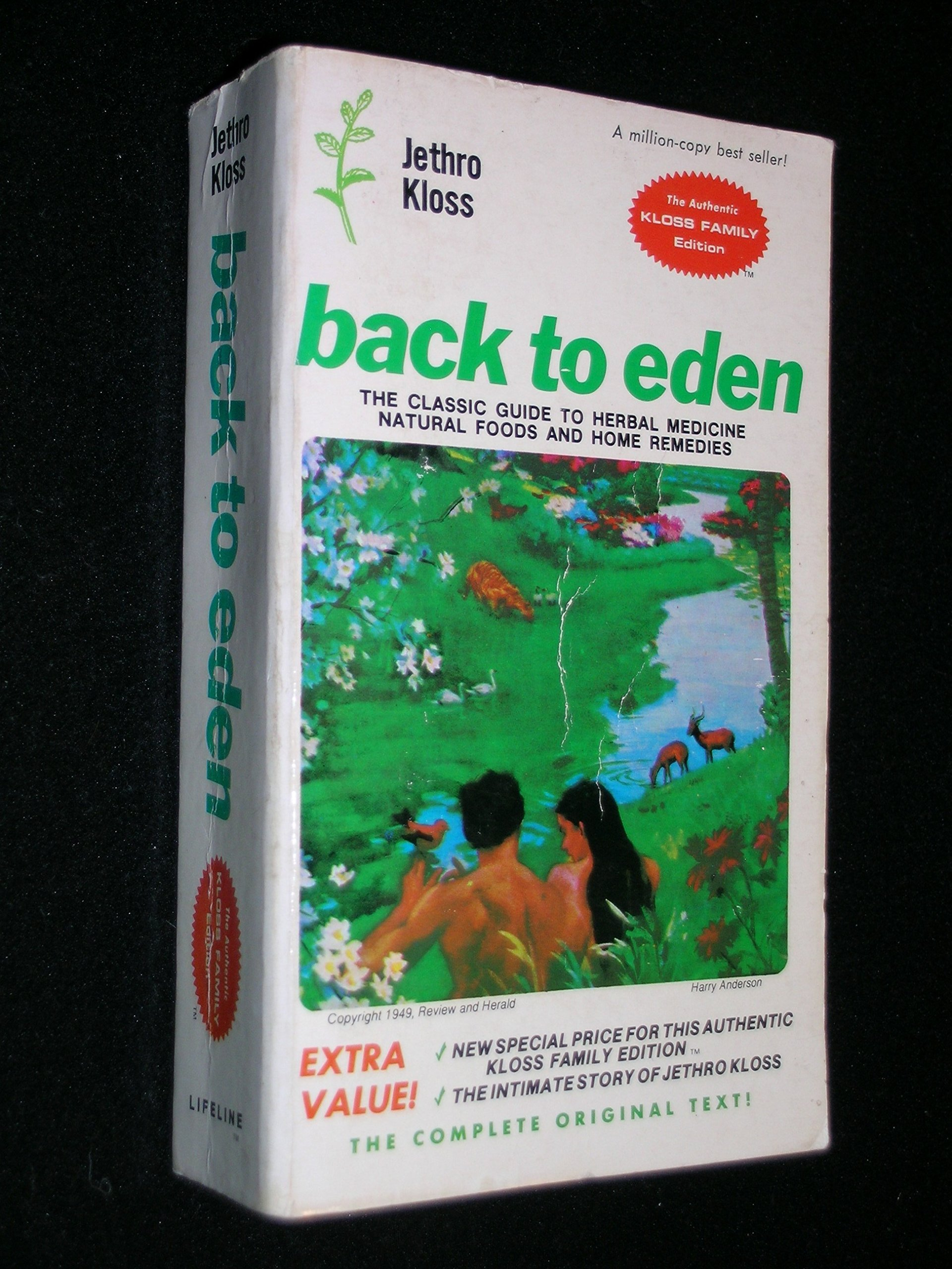 Back to eden classic guide to herbal medicine natural food and back to eden classic guide to herbal medicine natural food and home remedies since 1939 jethro kloss 9780912800127 amazon books fandeluxe Images