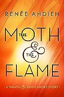 The Moth & The Flame: A Wrath & The Dawn Short