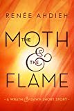 The Moth & the Flame: A Wrath & the Dawn Short Story (The Wrath and the Dawn) (English Edition)