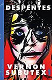 Vernon Subutex One: English edition (MacLehose Press Editions)