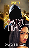 Powerful Enemies: A Spiritual Warfare Romantic Thriller (Crystal Book 8)