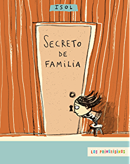 Secreto de familia (Spanish Edition)