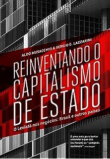 Reinventando O Capitalismo de Estado (Em Portugues do Brasil)