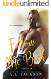 Follow Me Back: A Fight for Me Stand-Alone Novel