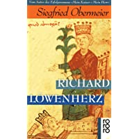 Richard Löwenherz: König - Ritter - Abenteurer. Biographie