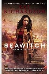Seawitch: A Greywalker Novel Kindle Edition