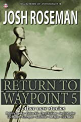 Black Denim Lit #8: Return to Waypoint 5 Kindle Edition
