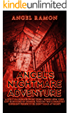 Angel's Nightmare Adventure: A Horror LitRPG Adventure