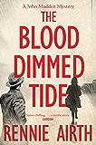The Blood-Dimmed Tide: A John Madden Novel 2