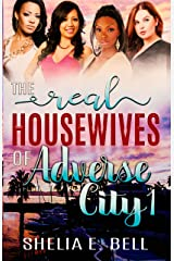 The Real Housewives of Adverse City Kindle Edition