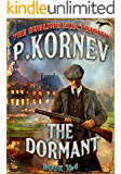 The Dormant (The Sublime Electricity Book #4)