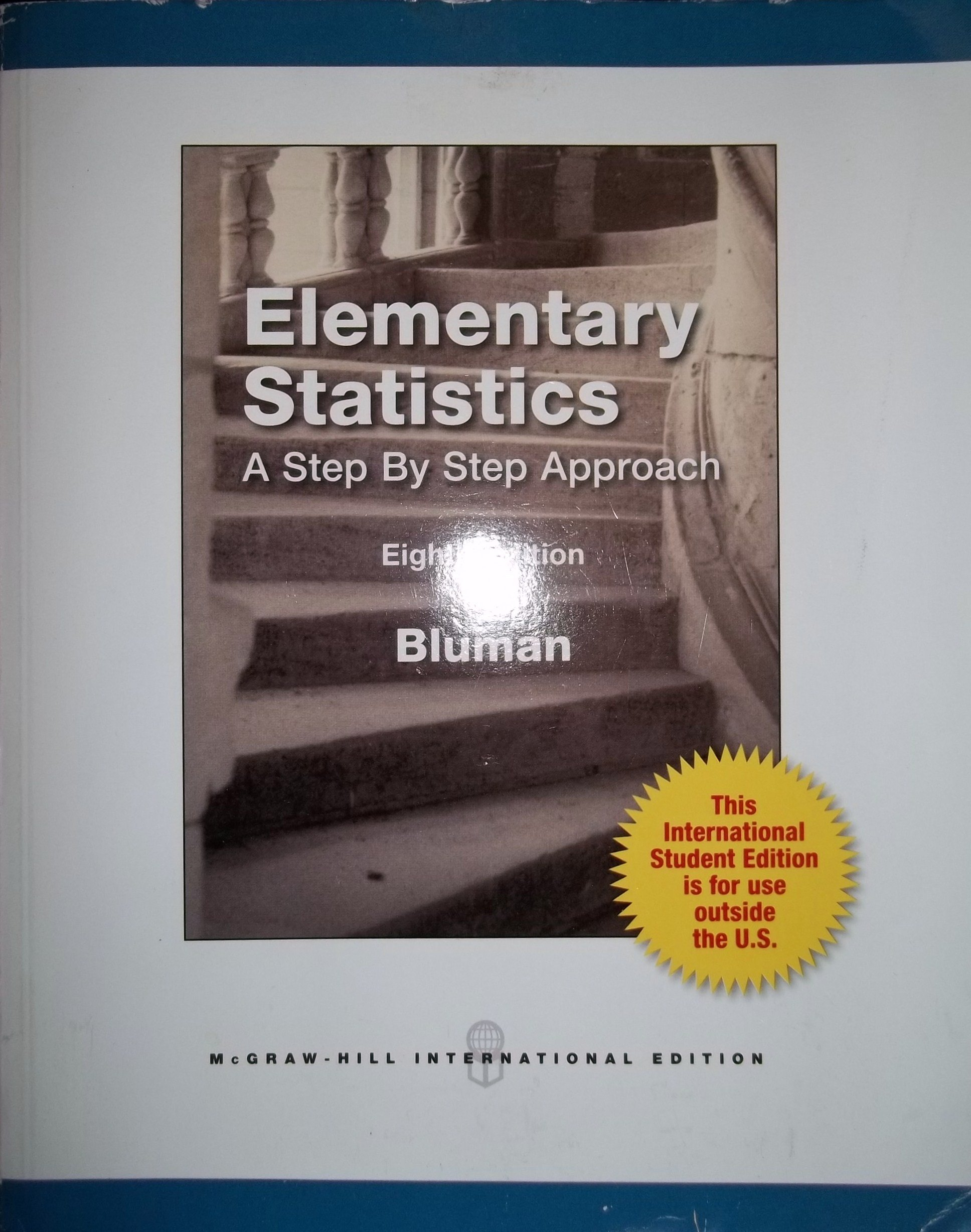 Elementary statistics a step by step approach 8th edition elementary statistics a step by step approach 8th edition international student edition allan g bluman elementary statistics a step by step approach fandeluxe Images
