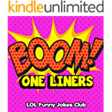 BOOM! One-Liners (Funny One-Liner Jokes for Adults): Funny Jokes, Puns, One-Liners, and Adult Jokes & Comedy (Funny & Hilarious Joke Books) (English Edition)