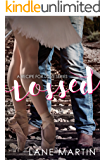 Tossed: A Recipe for Love Novella