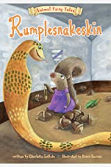 Rumplesnakeskin (Animal Fairy Tales) Kindle Edition
