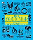 The Economics Book: Big Ideas Simply Explained
