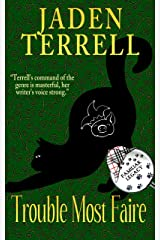 Trouble Most Faire: Book 11 of Cat Detective Familiar Legacy mystery series Kindle Edition