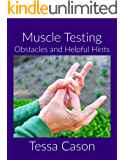 Muscle Testing: Obstacles and Helpful Hints
