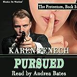 Pursued: The Protectors, Book 3