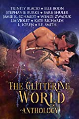 The Glittering World Anthology: Native American Romance Paranormal Fantasy Kindle Edition