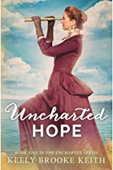 Uncharted Hope Kindle Edition