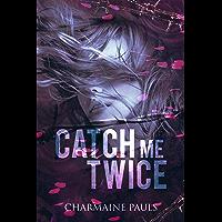 Catch Me Twice (English Edition)