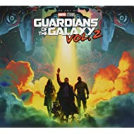 Marvel's Guardians of the Galaxy Vol. 2: The Art of the Movie
