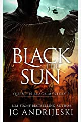 Black The Sun: A Quentin Black Paranormal Mystery Romance (Quentin Black Mystery Book 9) Kindle Edition