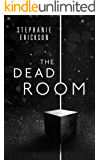 The Dead Room (The Dead Room Trilogy Book 1) (English Edition)