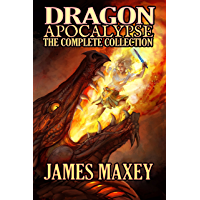 Dragon Apocalypse: The Complete Collection