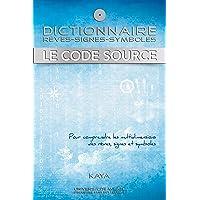 Dictionnaire, rêves-signes-symboles, Le code source