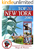New York Travel Guide 2016: Essential Tourist Information, Maps & Photos (NEW EDITION)