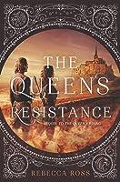 The Queen's Resistance (The Queen's