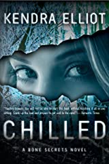 Chilled (A Bone Secrets Novel Book 2) Kindle Edition