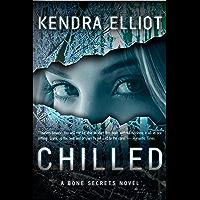 Chilled (A Bone Secrets Novel Book 2) (English Edition)