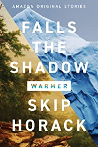 Falls the Shadow (Warmer collection)