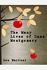 The Many Lives of Zane Montgomery Kindle Edition