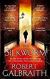 The Silkworm (Cormoran Strike Book 2)