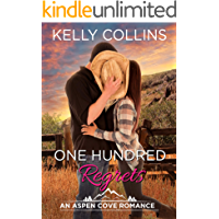 One Hundred Regrets (An Aspen Cove Small Town Romance Book 11)