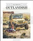 Outlandish: Fuel Your Epic