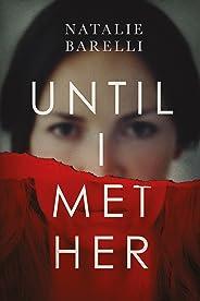Until I Met Her (Emma Fern Book 1)