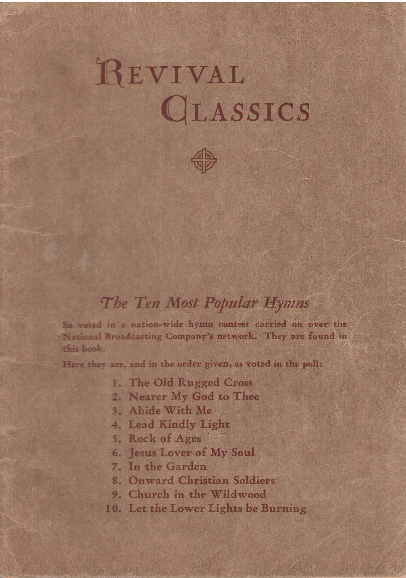 REVIVAL CLASSICS: George Bennard: Amazon.com: Books