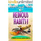 Heinous Habits! Corsario Cove Cozy Mystery #3 (Corsario Cove Cozy Mystery Series)