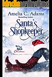 Santa's Shopkeeper (River's End Ranch Book 18)