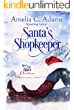 Santa's Shopkeeper (River's End Ranch Book 18)